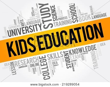 Kids Education word cloud collage education concept background