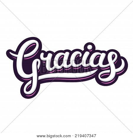 Hand lettering word Gracias Thank you in Spanish. Beautiful handwritten text in graffiti poster style gratitude vector illustration.