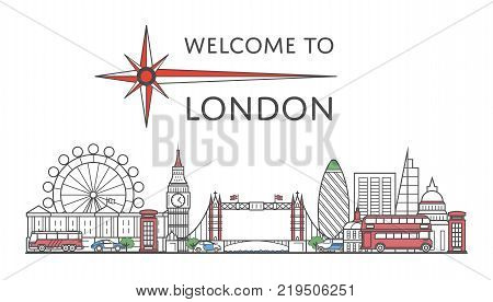 Welcome to London poster with famous architectural attractions in linear style. Worldwide traveling and time to travel concept. London national landmarks, global tourism and journey vector background.
