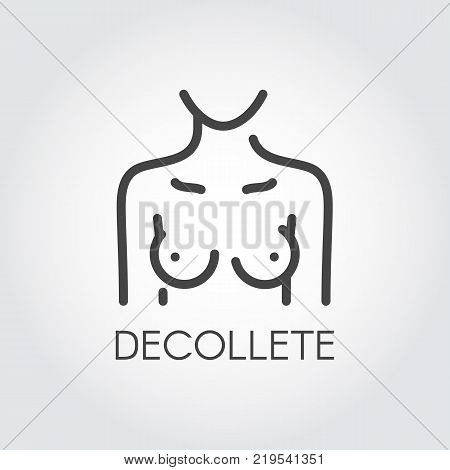 Decollere line icon. Abstract female body pictograph. Healthy lifestyle, silicone, mammology concept. Contour emblem of human bust. Woman figure front view. Vector illustration
