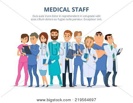 Medical staff. Group of male and female doctors. Team of hospital doctor and nurse. Vector illustration