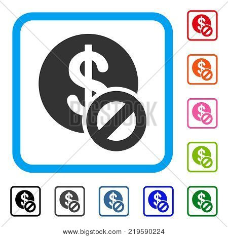 Forbidden Dollar icon. Flat gray pictogram symbol inside a blue rounded square. Black, gray, green, blue, red, orange color versions of Forbidden Dollar vector. Designed for web and application UI.