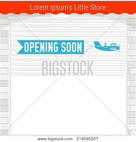 White Shutter Door or Roller Door with Opening Soon Sign. White Brick Wall and Red Store Awning. Airplane banner. Opening Soon Vector Template.