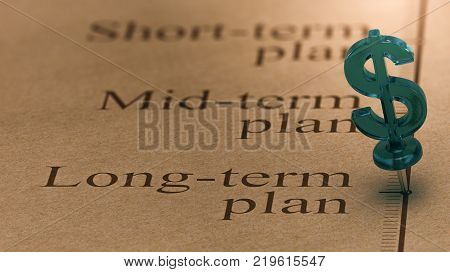 Dollar shaped pushpin pined on a timeline in front of the text long-term plan. Concept of long term investments plan