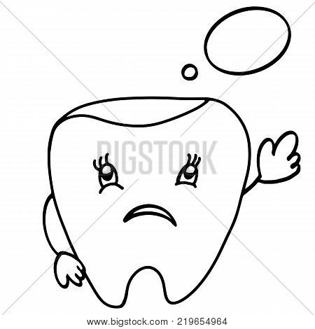 Unhappy tooth with thought bubble. Cute cartoon tooth character. Concept dental illustration