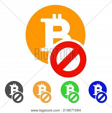 Forbidden Bitcoin icon. Vector illustration style is a flat iconic forbidden bitcoin symbol with gray, green, blue, yellow color versions. Designed for web and software interfaces.