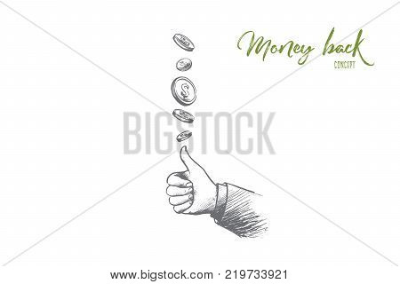 Money back concept. Hand drawn coins flying and gesture means perfect. Service for clients isolated vector illustration.
