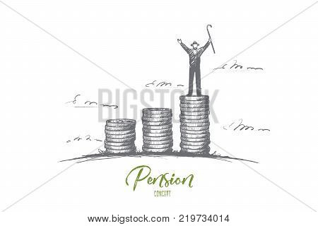 Pension concept. Hand drawn hand old man figure standing on top of coin stack. Pensioner stand on piles of money isolated vector illustration.