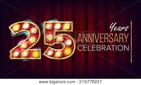 25 Years Anniversary Banner Vector. Twenty-five, Twenty-fifth Celebration. Shining Light Sign Number. For Traditional Company Birthday Design. Modern Background Illustration