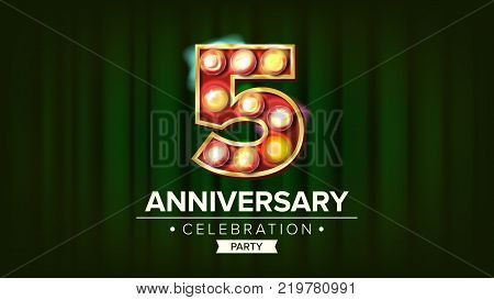 5 Years Anniversary Banner Vector. Five, Fifth Celebration. Glowing Lamps Number. For Traditional Company Birthday Design. Retro Background Illustration