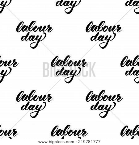 Labour Day calligraphy text seamless pattern. Vector illustration for backgrounds