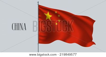 China waving flag on flagpole vector illustration. Red and yellow star element of Chinese wavy realistic flag as a symbol of country