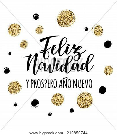 Vector illustration of a sketch greeting holiday card and tinsel. 'Feliz Navidad y Prospero Ano Nuevo' Spanish Merry Christmas and Happy New Year.