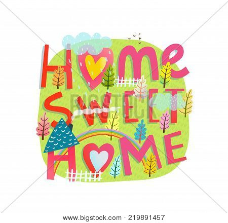 Home sweet home and rainbow landscape sign design. Vector illustration.
