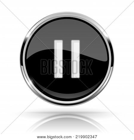 Black round media button. PAUSE button. Shiny icon with chrome frame and with reflection. Vector 3d illustration on white background