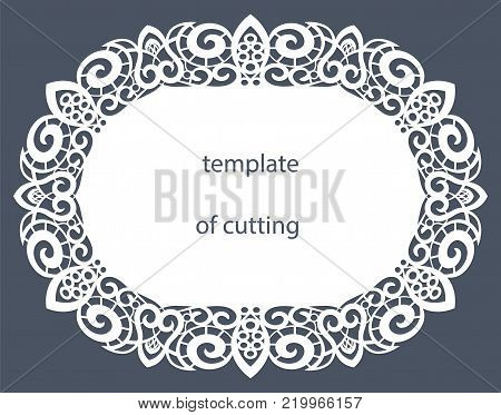 Greeting card of the oval shape with a decorative border on the edge, doily of paper under the cake, template for cutting, wedding invitation, decorative plate is laser cut, vector illustrations.