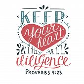 Hand lettering Keep your heart. Biblical background. Christian poster. New Testament. Scripture. Card. Modern calligraphy Proverbs Graphics poster