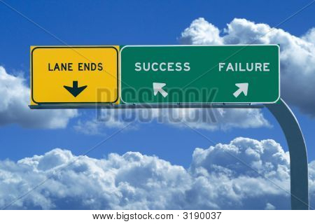 Freeway Sign In Blue Cloudy Skies Reading Success And Failure