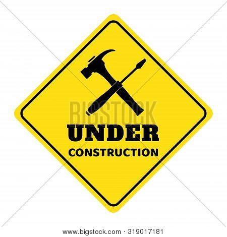 Under Construction Road Sign,under Construction Icon,under Construction Road Sign On Yellow Backgrou