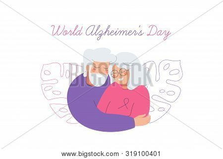World Alzheimer's Day Card With An Elderly Couple Who Care For Each Other. The Older Man And Woman W