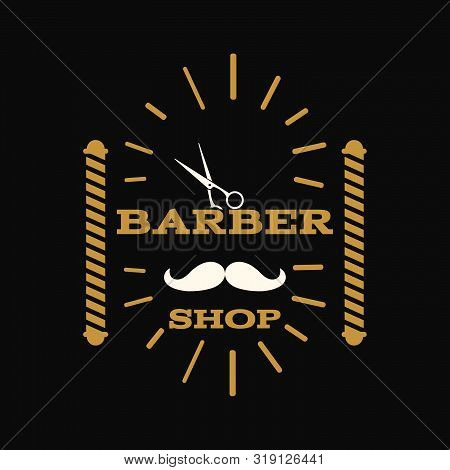Retro Vintage Barber Shop Label Symbol On Black Bg Vector Eps 10