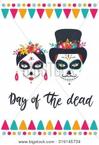 Dia De Los Muertos, Mexican Day Of The Dead. Greeting Card With Hand Drawn Lettering, Flowers, Skull