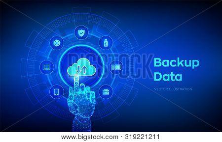 Backup Storage Data. Business Data Online Cloud Backup. Internet Technology Business Concept. Online