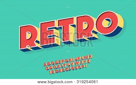 Retro Font 3d Bold Style Trendy Typography For Party Poster, Decoration, Logotype, T Shirt, Book, Ca