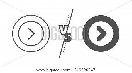 Next Arrowhead symbol. Versus concept. Forward arrow line icon. Next navigation pointer sign. Line vs classic forward icon. Vector poster