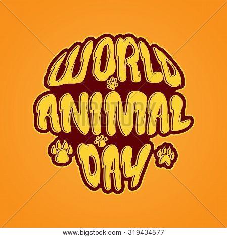 World Animal Day 4 October Vector Emblem. Banner World Animal Day With Wild Animals And Planet Earth