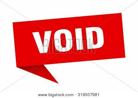 Void Speech Bubble. Void Sign. Void Banner