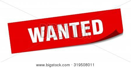Wanted Sticker. Wanted Square Isolated Sign. Wanted