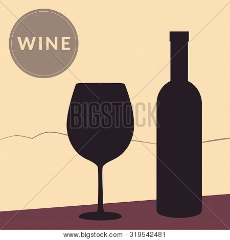 Wine Glass And Bottle On Mountains Background. Vector Square Post Card, Poster, Invitation Card, Fly