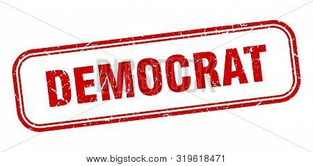 Democrat Stamp. Democrat Square Grunge Sign. Democrat