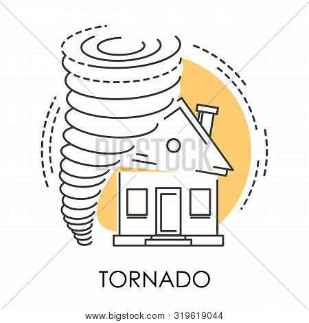 Tornado Isolated Icon, Natural Disaster And Broken House