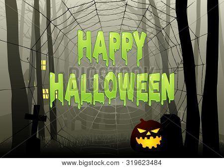 Slimy Happy Halloween Text On Spider Web In Dark Gloomy Woods