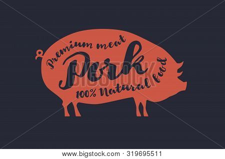 Image Of Red Pig Silhouette And Inscription. Farm Animal With Sample Text. Emblem For Butcher Shops,