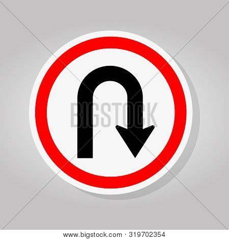 U-turn Left Traffic Road Sign Isolate On White Background,vector Illustration