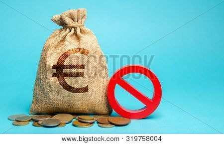 Money Bag And Sign Of Prohibition. Restrictions On The Export Of Capital. Economic Pressure And Sanc