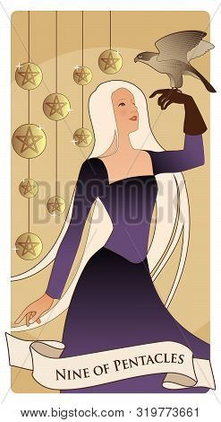 Nine Of Pentacles. Tarot Cards. Beautiful Girl Carrying A Hawk On Her Hand And Nine Bright Golden Pe