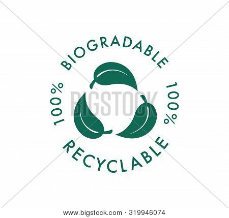 Biodegradable Recyclable Vector Icon. 100 Percent Bio Recyclable And Degradable Package Packet Logo.