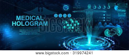Medical Hologram With Body, Examination In Hud Style. Modern Healthcare Concept. Futuristic Examinat