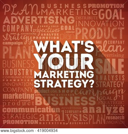 What's Your Marketing Strategy Word Cloud Collage, Business Concept Background