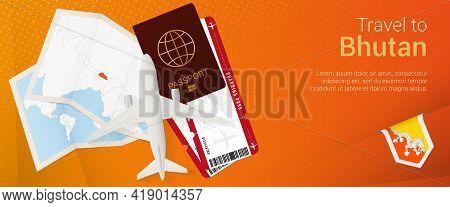 Travel To Bhutan Pop-under Banner. Trip Banner With Passport, Tickets, Airplane, Boarding Pass, Map