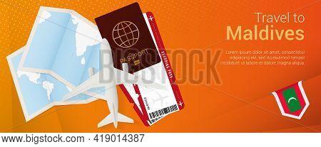 Travel To Maldives Pop-under Banner. Trip Banner With Passport, Tickets, Airplane, Boarding Pass, Ma