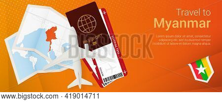 Travel To Myanmar Pop-under Banner. Trip Banner With Passport, Tickets, Airplane, Boarding Pass, Map