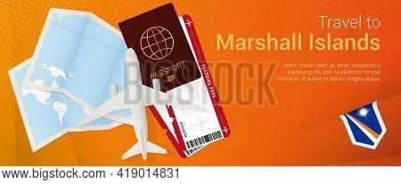 Travel To Marshall Islands Pop-under Banner. Trip Banner With Passport, Tickets, Airplane, Boarding