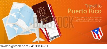 Travel To Puerto Rico Pop-under Banner. Trip Banner With Passport, Tickets, Airplane, Boarding Pass,