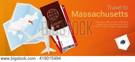 Travel To Massachusetts Pop-under Banner. Trip Banner With Passport, Tickets, Airplane, Boarding Pas