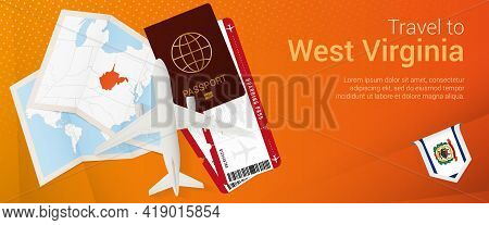 Travel To West Virginia Pop-under Banner. Trip Banner With Passport, Tickets, Airplane, Boarding Pas